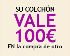 Su colchón vale 100 euros En la compra de otro